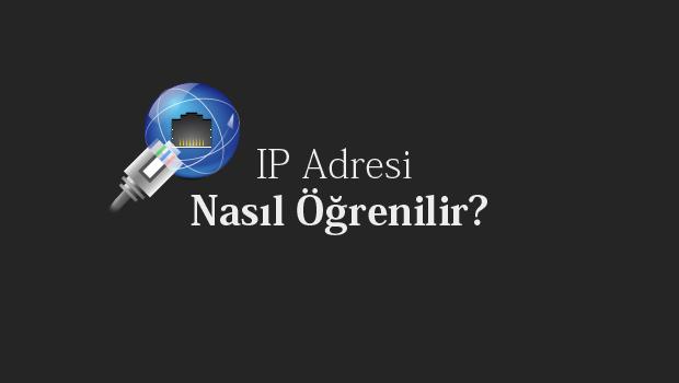 ip-adresi-öğrenme-sorgulama